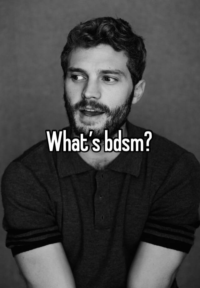 What's bdsm?