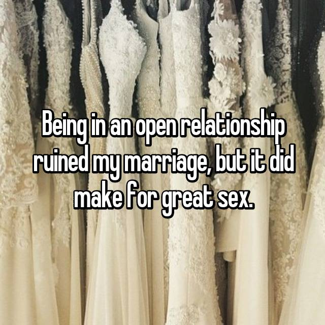 Being in an open relationship ruined my marriage, but it did make for great sex.