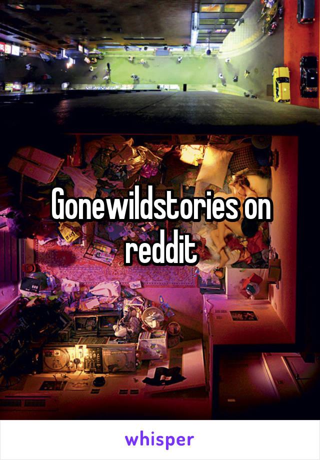 Gonewildstories