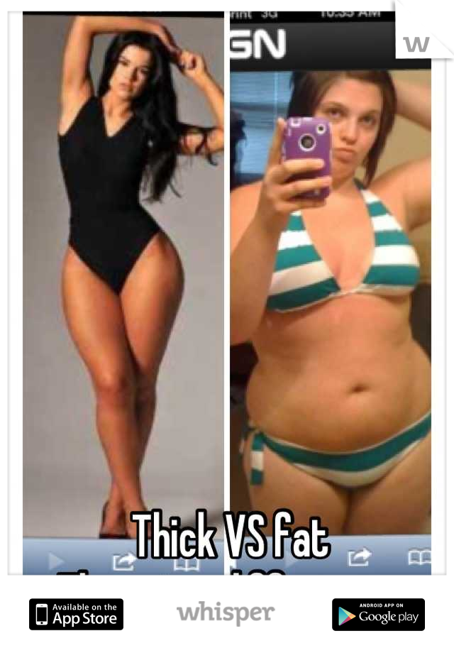 Thick Vs Fat There Is A Difference