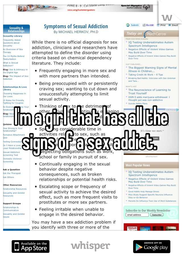I'm a girl that has all the signs of a sex addict.