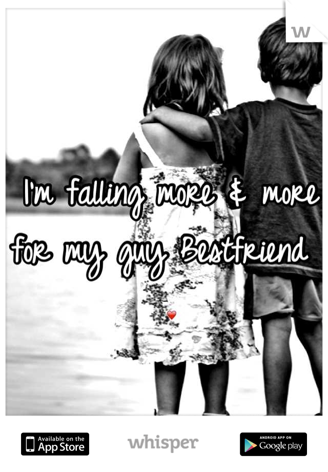 I'm falling more & more for my guy Bestfriend . ❤