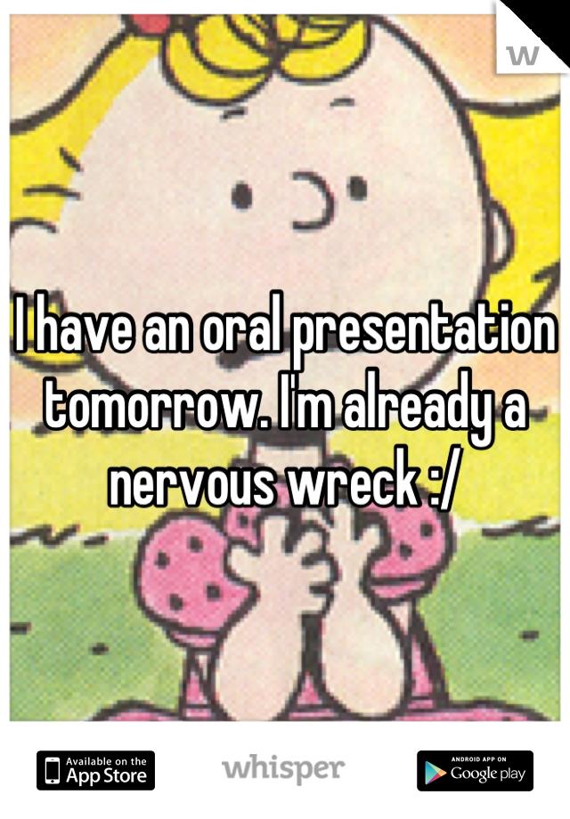 I have a presentation tomorrow?