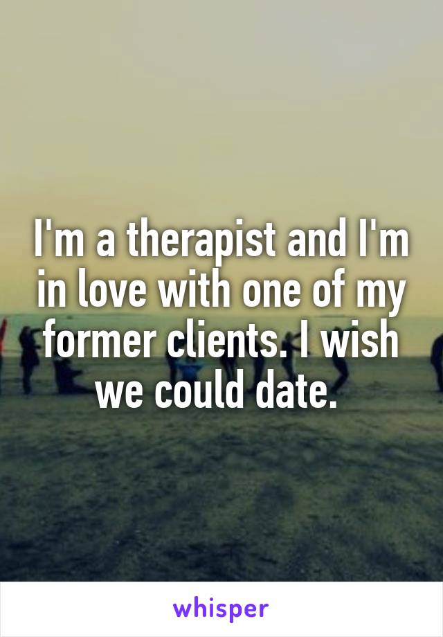 Dating former therapist