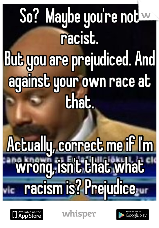 Which is correct? Racial vs. Racist?