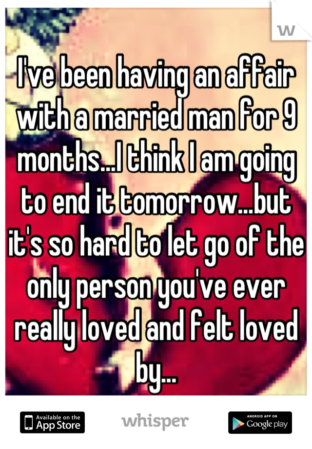 A Affair With Letting An Married Man Go Of