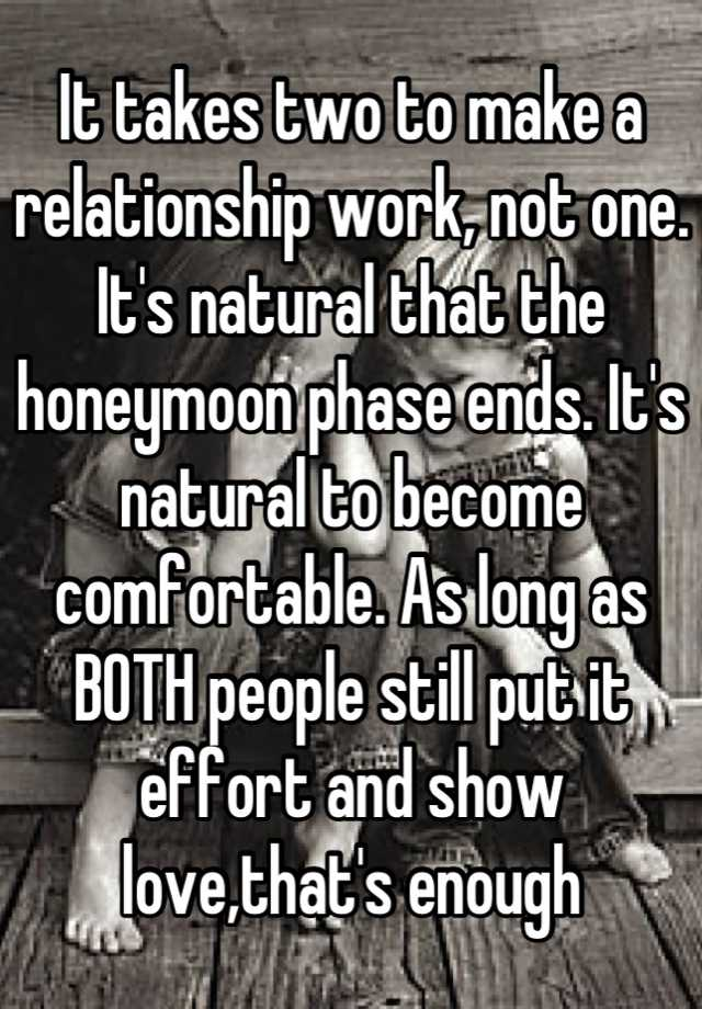 it takes two to make a relationship work