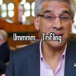 Ummmm.... Trifling