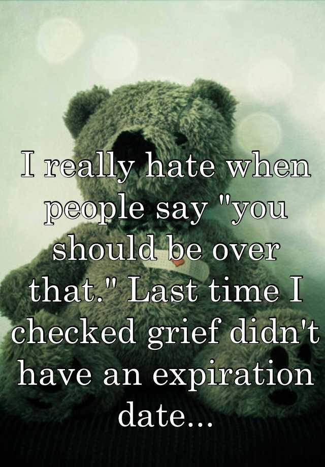 grief expiration date