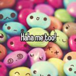 Haha me too!