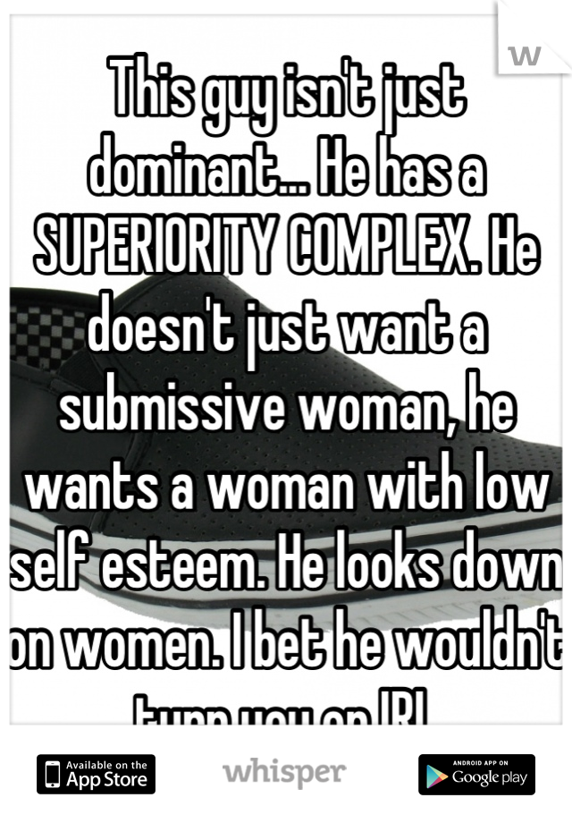 Dating someone with a superiority complex