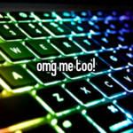 omg me too!