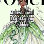 My best friend  Itty Bitty Frog Ssshhhhh