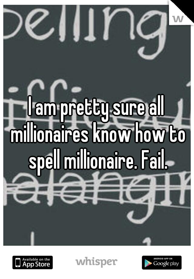 spell millionaire