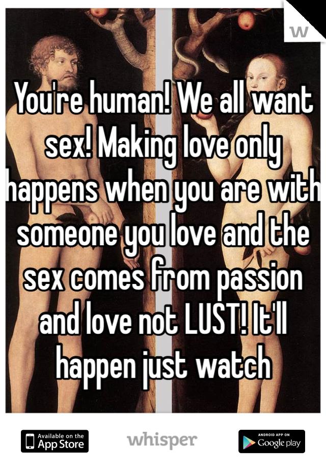 Making love happen