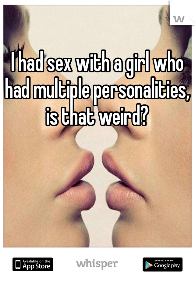 Amusing bdsm multiple personality disorder those