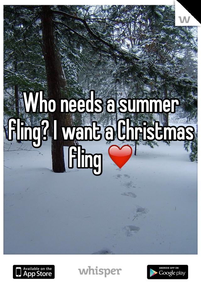Who needs a summer fling? I want a Christmas fling ❤️