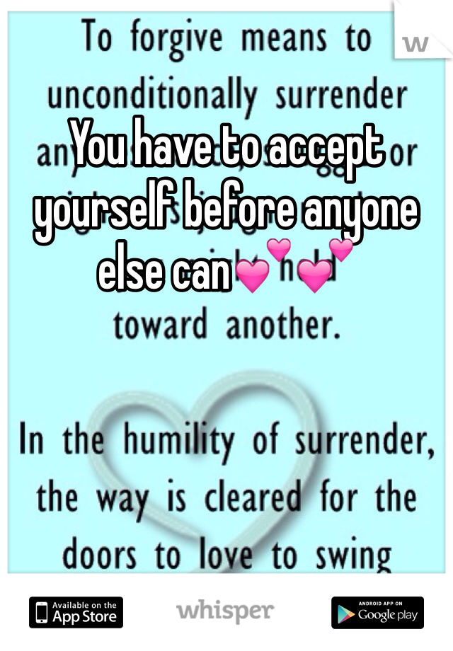 You have to accept yourself before anyone else can💕💕