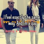 I feel exactly the same way. And I'm a guy
