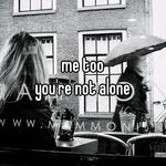 me too you're not alone