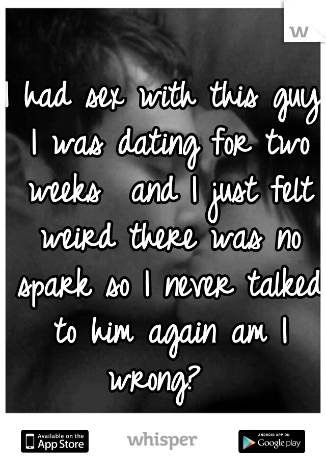 After Of 2 Dating Sex Had Weeks