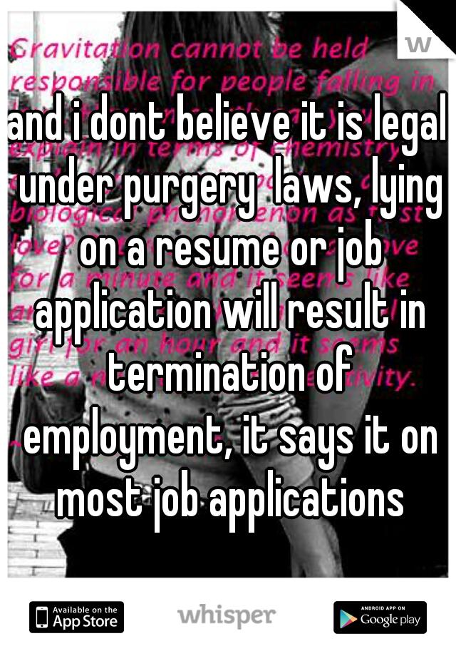 thinking of lying on your resume don t career intelligence - Fake Resume Lying On Resume Consequences