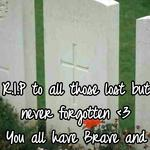 R.I.P to all those lost but never forgotten <3  You all have Brave and Beautiful Souls.x.