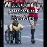 Will you explain it then please because it interests me