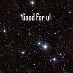 Good for u!