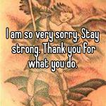 I am so very sorry. Stay strong. Thank you for what you do.