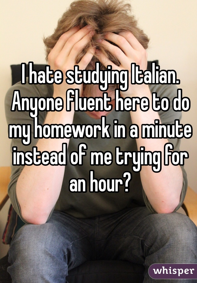 I do my homework in italian