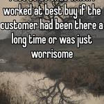 I use to do that when I worked at best buy if the customer had been there a long time or was just worrisome