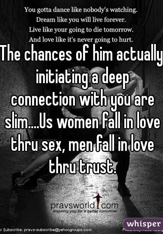 Through Do Sex Fall In Love Men