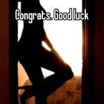Congrats. Good luck