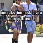 Congrats. You must have a happy girlfriend! (: