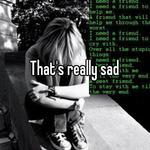 That's really sad