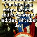 You have my respect. Next time take the rest of the Justice League with you. 😄Don't worry about the two avengers back there. I didn't upload that.