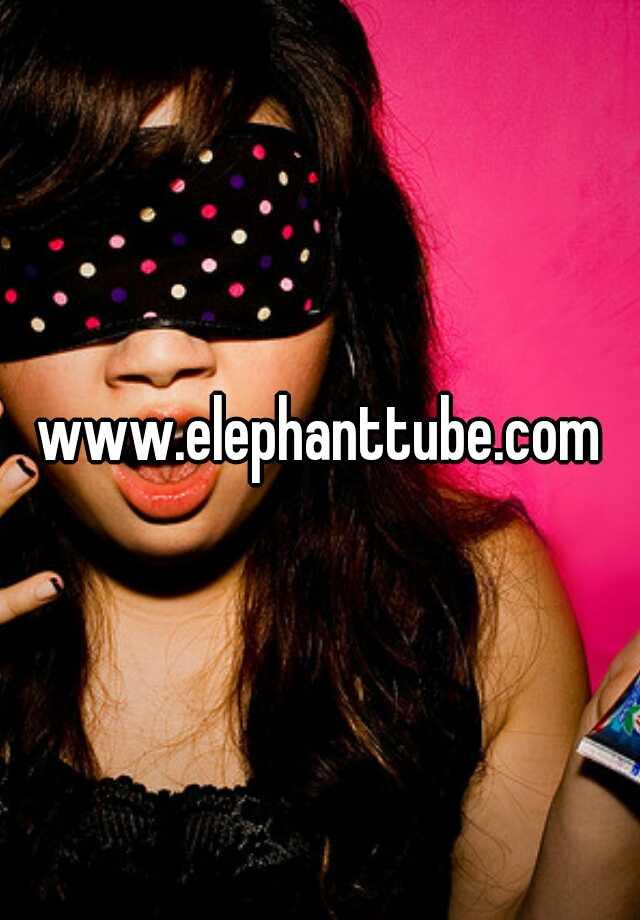 Elephanttube.Com