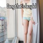 Dang that's lazy lol