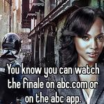 You know you can watch the finale on abc.com or on the abc app.