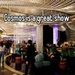 Cosmos is a great show