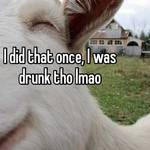 I did that once, I was drunk tho lmao
