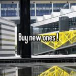 Buy new ones !