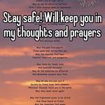 Stay safe! Will keep you in my thoughts and prayers