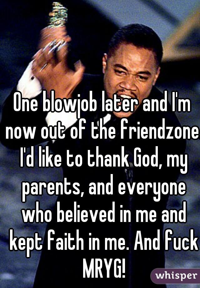 Blow job faith