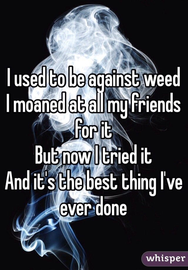 04fdb3e7aef6e6819302d75fde25337444ea78 wm Read Why These People Used To Hate Weed, But Now Love It!