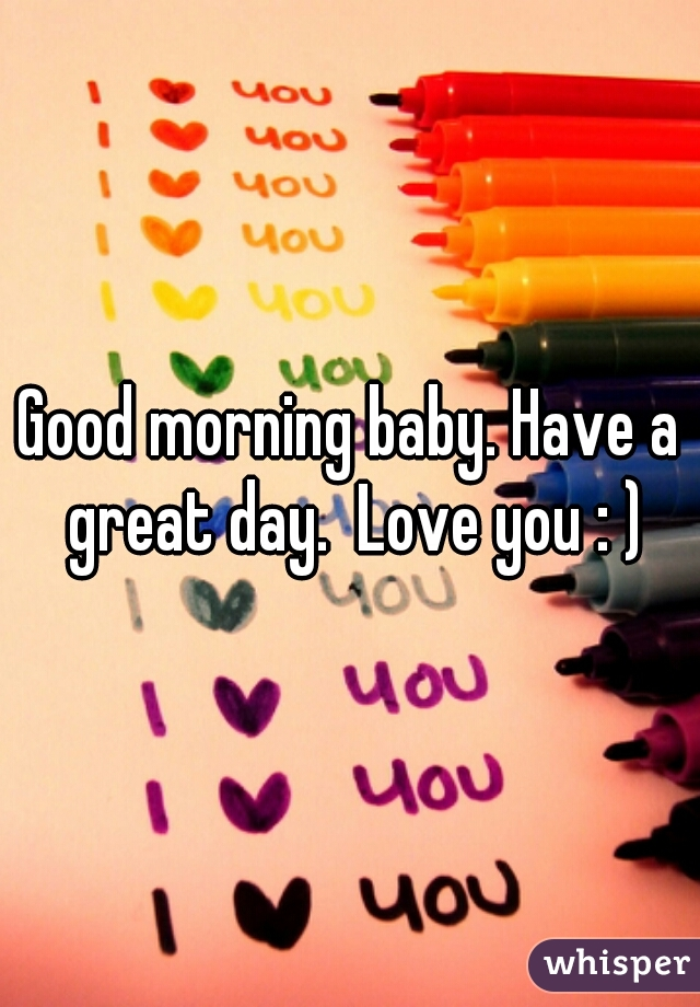 I Love You Baby Good Morning Image Wallpaper Images