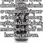 This is clearly anti-Israel whisper post. Idf are not allowed to use social media or any gadgets during war or in battle. Idf do not say anything like this. My family members serve the idf so I know they are brave.