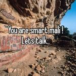 You are smart mali ! Lets talk..