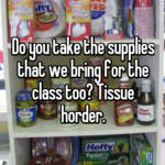 Do you take the supplies that we bring for the class too? Tissue horder.